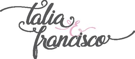 Talia & Francisco